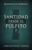 Santidad Desde El Pulpito, Numero 2