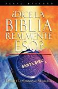 DICE LA BIBLIA REALMENTE ESO (Spanish