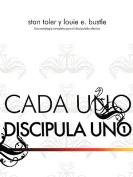 Cada Uno Discipulo Uno (Spanish [Spanish]
