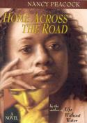 Home across the Road: A Novel