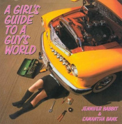 A Girl's Guide to a Guy's World
