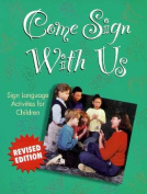 Come Sign with Us