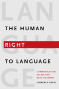 The Human Right to Language - Communication Access Deaf Children