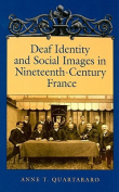 Deaf Identity and Social Images in Nineteenthcentury France