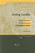 Acting Locally