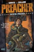 Preacher: v. 5: Dixie Fried