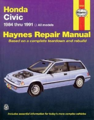 Honda Civic Automotive Repair Manual: 1984 to 1991 (Haynes Automotive Repair Manuals)