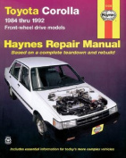 Toyota Corolla 1984-1992 Automotive Repair Manual