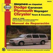 Dodge Caravan, Plymouth Voyager, Chrysler Town and Country 1984 Al 1995 Camionetas Cerradas-Peque as (Haynes Manuals  [Spanish]