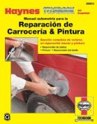 Manual Automotriz Para La Reparacion de Carroceria & Pintura Haynes Techbook  [Spanish]