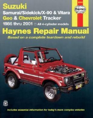Suzuki Samurai/Sidekick/X-90/Vitara and Geo/Chevrolet Tracker Automotive Repair Manual: 1986 to 2001 (Haynes Automotive Repair Manuals)
