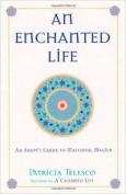 An Enchanted Life