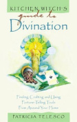 Kitchen Witch's Guide to Divination