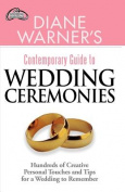 Diane Warner's Contemporary Guide to Wedding Ceremonies