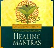 Thomas Ashley-Farrand's Healing Mantras [Audio]