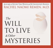 The Will to Live and Other Mysteries [Audio]