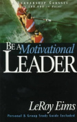 Be a Motivational Leader