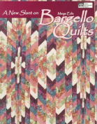 A New Slant on Bargello Quilts Print on Demand Edition
