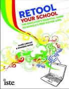 Retool Your School