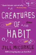 Creatures of Habit (Shannon Ravenel Books