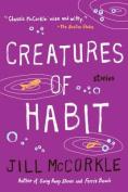 Creatures of Habit (Shannon Ravenel Books