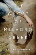 The Ghost of Milagro Creek