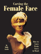 Carving the Female Face