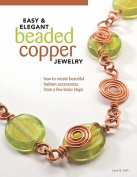 Easy & Elegant Beaded Copper Jewelry
