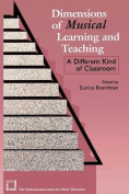 Dimensions of Musical Learning and Teaching