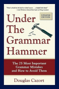 Under the Grammar Hammer
