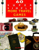 60 Super Simple More Travel Games