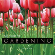The Spirit of Gardening