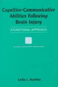 Cognitive-Communicative Abilities Following Brain Injury