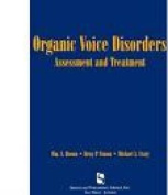 Organic Voice Disorders