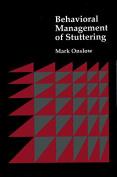 Behavioural Management of Stuttering