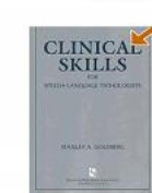 Clinical Skills for Speech-Language Pathologists