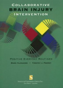 Collaborative Brain Injury Intervention