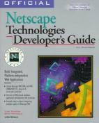 Official Netscape Technologies Developer's Guide