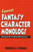 Famous Fantasy Character Monologs