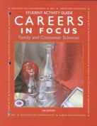 Careers in Focus--Family and Consumer Sciences