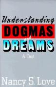 "Intepreting ""Dogmas and Dreams"""