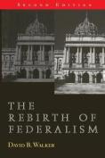 Rebirth of Federalism