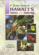 Pocket Guide to Hawaii's Trees and Shrubs