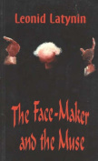 The Face-maker and the Muse (Glas