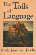 The Toils of Language