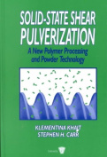Solid State Shear Pulverization