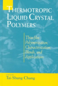 Thermotropic Liquid Crystal Polymers