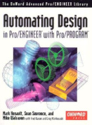 Automating Design with Pro/ENGINEER and Pro/PROGRAM