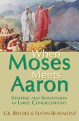 When Moses Meets Aaron