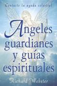 Angeles Guardianes y Guias Espirituales [Spanish]